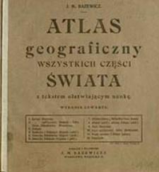 Atlas geograficzny wszystkich części świata / J. M. Bazewicz