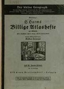 Der kleine Geograph. Abt. 1, H. 3, H. Harms Billige Atlashefte zur Erdkunde. Fremde Erdteile / unter Mittelarb. von Gustav Hennigs