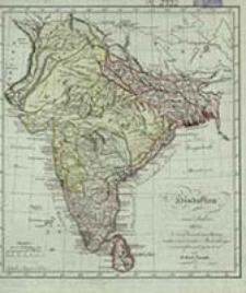 Hindostan im Jahre 1805 : nach bewährten Karten und astronomischen Beobachtungen / entworfen und gestochen von J. Carl Ausfeld