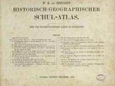 Historisch-geographischer Schul-Atlas : zwei und zwanzig illuminirte Karten in Kupferstich / K. von Spruner's