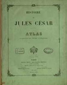 Histoire de Jules César : atlas (cartes du tome premier) / [gravé par Erhard Schièble]