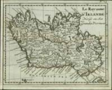 Le Royaume d'Irlande : Divise en Ses Grandes Provinces