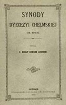 Synody dyecezyi chełmskiej ob. wsch. / wyd. Edward Likowski