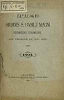 Catalogus Ordinis S. Basilii Magni Reformationis Dobromiliensis sub Regimine PP. Soc. Iesu Anno ...