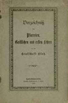 Verzeichniß der Pfarreien, Geistlichen und Ersten Lehrer in der Grafschaft Glatz