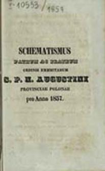 Schematismus Patrum ac Fratrum Ordinis Eremitarum S. P. N. Augustini Provinciae Polonae pro Anno ...