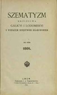 Szematyzm Królestwa Galicyi i Lodomeryi z Wielkiem Księstwem Krakowskiem : na rok ... / [C. k. Namiestnictwo]