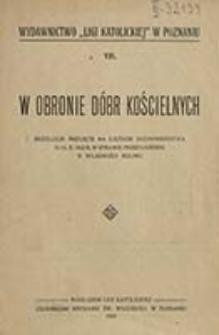 W obronie dóbr kościelnych : rezolucje przyjęte na zjeździe duchowieństwa d. 12. X. 1923 r. w sprawie przedłożenia o własności rolnej