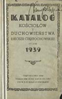 Katalog Kościołów i Duchowieństwa Diecezji Częstochowskiej na Rok ...