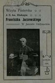 Wizyta pasterska J. E. ks. Biskupa Franciszka Jaczewskiego w Janowie Ordynackim