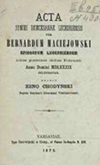 Acta Synodi dioecesanae Luceoriensis per Bernardum Maciejowski Episcopum Luceoriensem tribus postremis diebus februari Anno Domini MDLXXXIV celebrate / ed. Zeno Chodyńsk