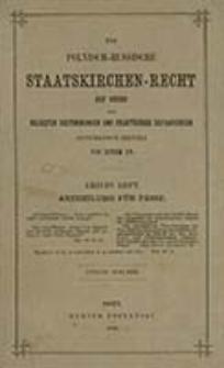 Das Polnisch-Russische Staatskirchen-Recht auf Grund der neuesten Bestimmungen und praktischer Erfahrungen. H. 1 / systematisch erzählt von einem Pr.