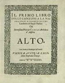 Il Primo Libro Delle Canzoni A Napolitan A Cinqve Voci. Alto / Di Lamberto de Sayue [...]. - Viennæ, 1582