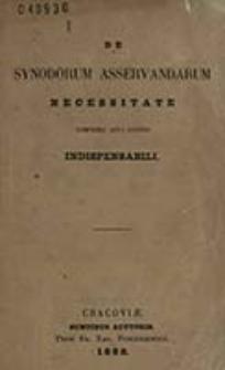 De Synodorum asservandarum necessitate cumprimis aevo nostro indispensabili