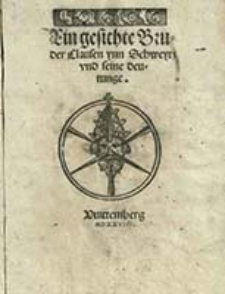 Ein gesichte Bruder Clausen ynn Schweytz vnd seine deutunge / [Martin Luther]