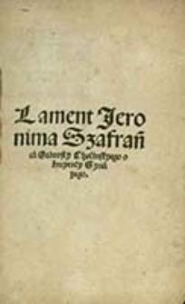 Lament Jeronima Szafrańca stárosty chęcinskyego o śmyerćy syná yego