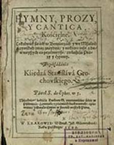 Hymny, prozy y cantica kościelne [...] / przekładnia księdza Stanisława Grochowskiego