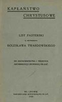 List pasterski X. Arcybiskupa Bolesława Twardowskiego : do duchowieństwa i wiernych archidiecezji lwowskiej ob. łać.