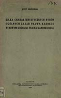 Kilka charakterystycznych rysów ogólnych zasad prawa karnego w nowym Kodeksie Prawa Kanonicznego / Józef Brzeziński