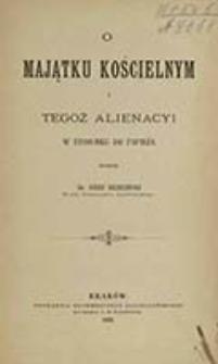 O majątku kościelnym i tegoż alienacyi w stosunku do papieża / napisał Józef Brzeziński
