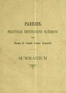 Parisien : praetensae dispensations matrimonii pro excmo d. Comite Ioanne Zamoyski cum excma d. Comitissa Lugdovica de Malakoff Zamoyska : summarium