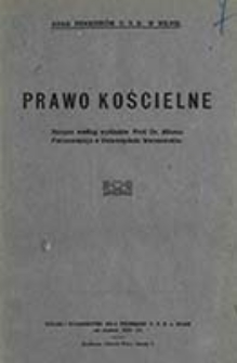 Prawo kościelne / skrypta według wykładów Alfonsa Parczewskiego w Uniwersytecie Warszawskim ; Koło Prawników U. S. B. w Wilnie