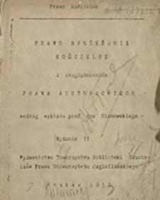 Prawo małżeńskie kościelne z uwzględnieniem prawa austrjackiego / wg wykładu Ulanowskiego