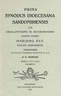 Prima Synodus Dioecesana Sandomirensis : sub excellentissimo ac reverendissimo Domino Domino Mariano Ryx Episcopo Sandomiriensi Sandomiriae in Ecclesia Cathedrali Nativitatis B. M. V. A. D. MCMXXIII diebus 3, 4 et 5 julii celebrata