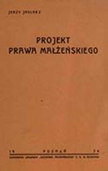 Projekt prawa małżeńskiego / Jerzy Jaglarz