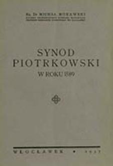 Synod Piotrkowski w roku 1589 / Michał Morawski