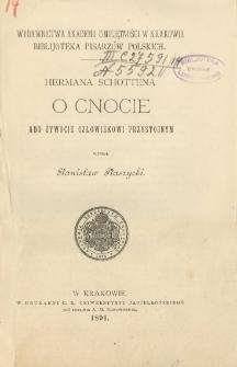 Hermana Schottena O cnocie abo żywocie człowiekowi przystojnym / wyd. Stanisław Ptaszycki.