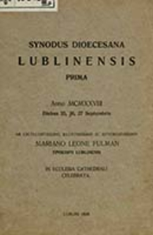 Synodus Dioecesana Lubiniensis Prima anno MCMXXVIII diebus 25, 26, 27 septembris / ab [...] Mariano Leone Fulman [...] celebrata