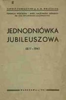 Jednodniówka jubileuszowa : 1877-1947 / Szkoły Fundacyjne pw. św. Wojciecha, Fundacja Wojciecha i Anieli Małżonków Górskich na Cele Wychowawczo-Oświatowe