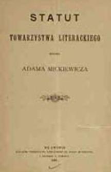 Statut Towarzystwa Literackiego imienia Adama Mickiewicza