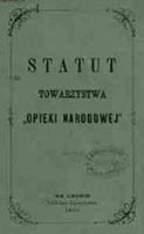 """Statut Towarzystwa """"Opieki Narodowej"""""""