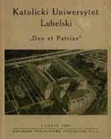 "Katolicki Uniwersytet Lubelski : ""Deo et Patriae"" / [ ks. Bp Stefan Wyszyński et al.]"