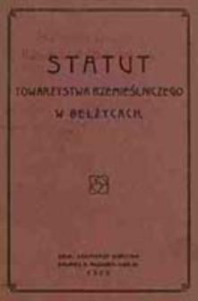 Statut Towarzystwa Towarzystwa Rzemieślniczego w Bełżycach