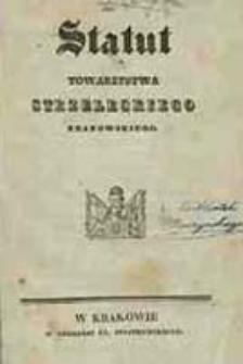Statut Towarzystwa Strzeleckiego Krakowskiego