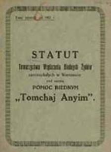 """Statut Towarzystwa Wspierania Biednych Żydów zamieszkałych w Warszawie pod nazwą Pomoc Biednym """"Tomchaj Anyim"""""""
