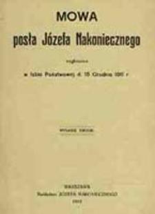 Mowa posła Józefa Nakoniecznego wygłoszona w Izbie Państwowej d. 15 grudnia 1911 r.