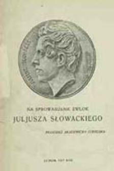 Na sprowadzenie zwłok Juljusza Słowackiego