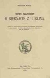 Nowe szczegóły o Biernacie z Lublina / Franciszek Pułaski