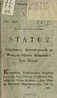 Statut urządzaiący Starozakonnych w Wolnym Mieście Krakowie i jego okręgu / [Reibnitz, Miączyński, Sweerts Spork]