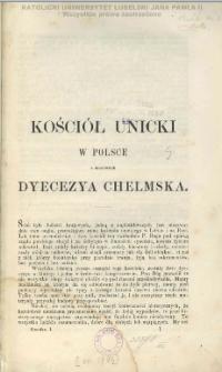 Kościół unicki w Polsce a mianowicie dyecezya chełmska.