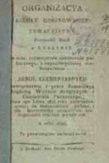 Organizacya szkoły gorzkowskiey : Towarzystwu Przyjaciół Nauk w Lublinie w celu rozszerzenia oświecenia publicznego [...] drukiem wyiaśniona w roku 1820 / [X. Wężyk]