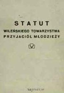 Statut Wileńskiego Towarzystwa Przyjaciół Młodzieży