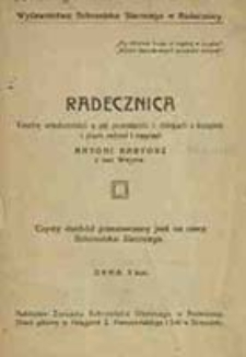 Radecznica : trochę wiadomości o jej powstaniu i dziejach / z książek i pism zebr. i napisał Antoni Bartosz