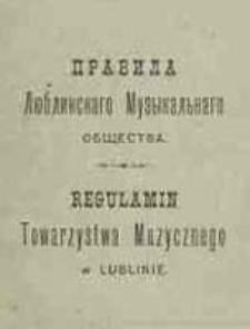 Regulamin Towarzystwa Muzycznego w Lublinie