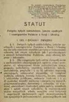 Statut Związku byłych Zakładników, Jeńców cywilnych i Reemigrantów Polaków z Rosji i Ukrainy
