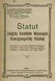 Statut Związku Inwalidów Wojennych Rzeczypospolitej Polskiej : uchwalony za drugim Zjeździe Delegatów Inwalidów Wojennych Rzeczypospoltej Polskiej w Warszawie, 12 lutego 1920 r.